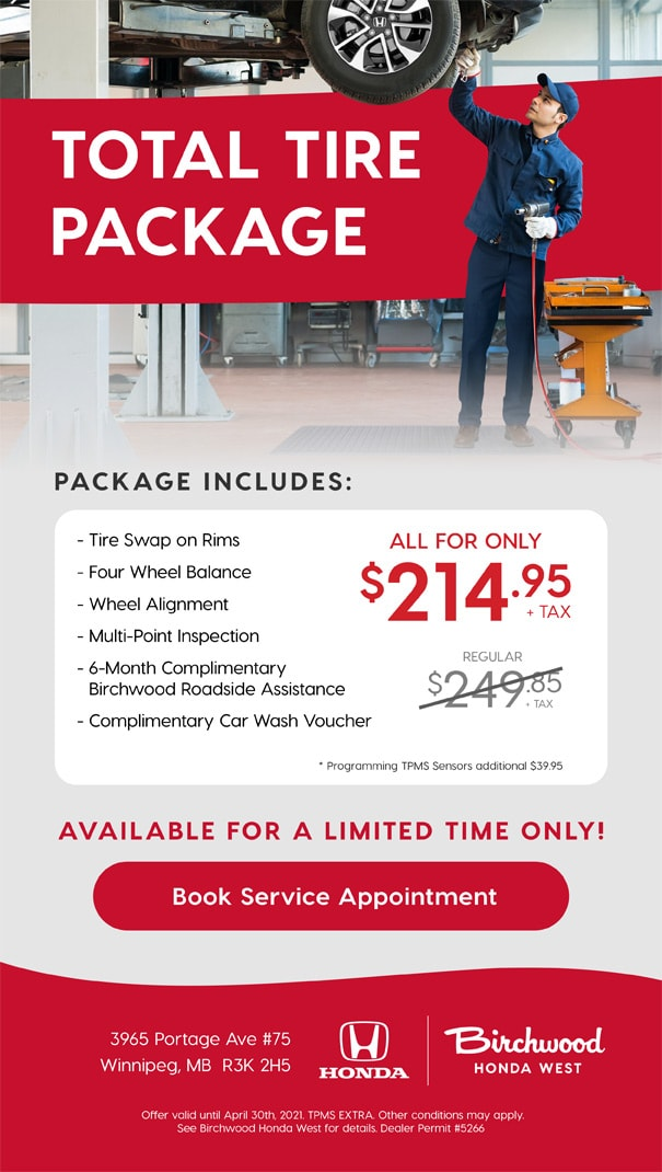 Total Tire Package at Birchwood Honda West